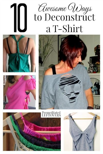 Looking for a fast and fun project? Why not make your favorite tees something else with these 10 awesome ways to deconstruct a t-shirt!