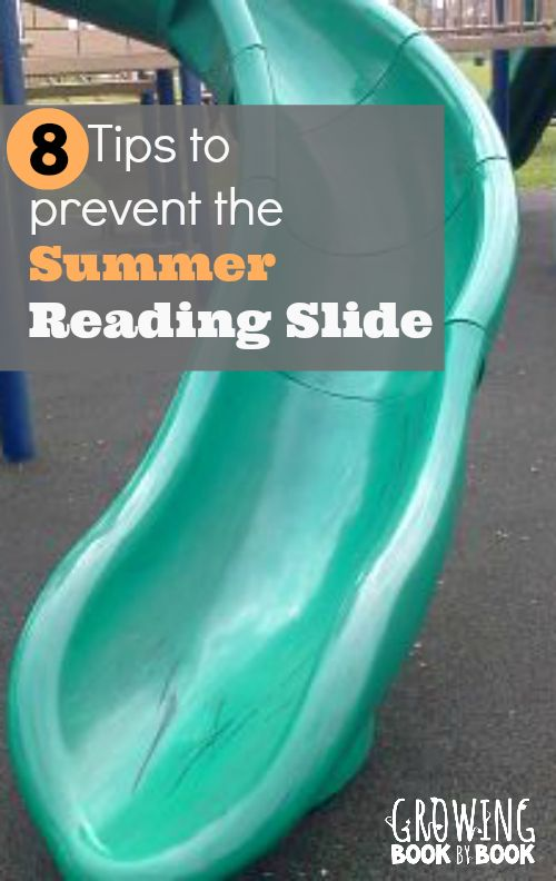 8 Tips to Prevent the Summer Reading Slide.  These are fun ideas! from growingbookbybook.com