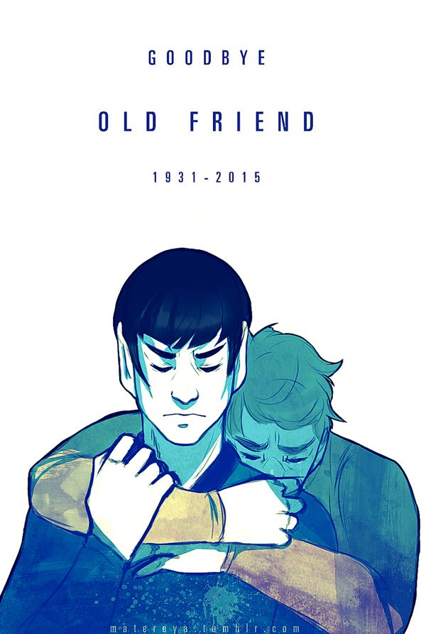 """""""I have been, and always shall be, your friend """" My humble tribute to Leonard Nimoy, and I know this isn't enough. I'll be honest here - I'm not really in the Star Trek fandom. I've only watched the..."""