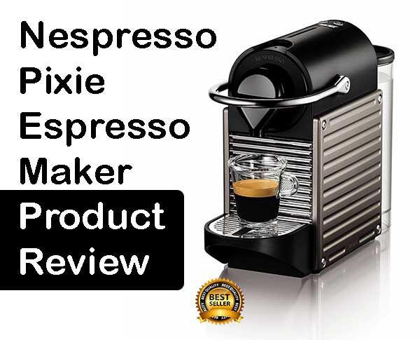 nespresso machine review