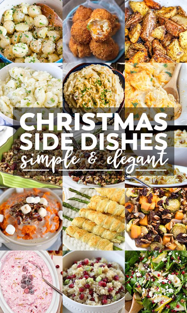 Christmas Side Dishes That Will Steal The Show Yellowblissroad Com Christmas Dinner Side Dishes Dinner Side Dishes Christmas Food Dinner