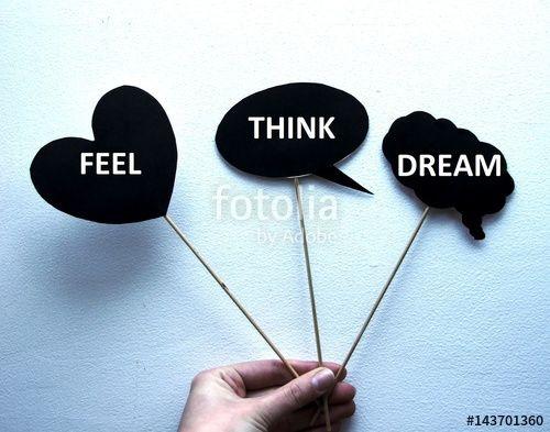 """Pobierz zdjęcie royalty free  """"czuj, myśl, marz"""" autorstwa nataliamatusz w najniższej cenie na Fotolia.com. Przeglądaj naszą bazę tanich obrazów online i odnajdź doskonałe zdjęcie stockowe do Twoich projektów reklamowych!"""