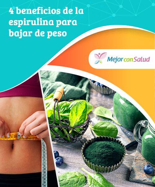 Espirulina es para bajar de peso