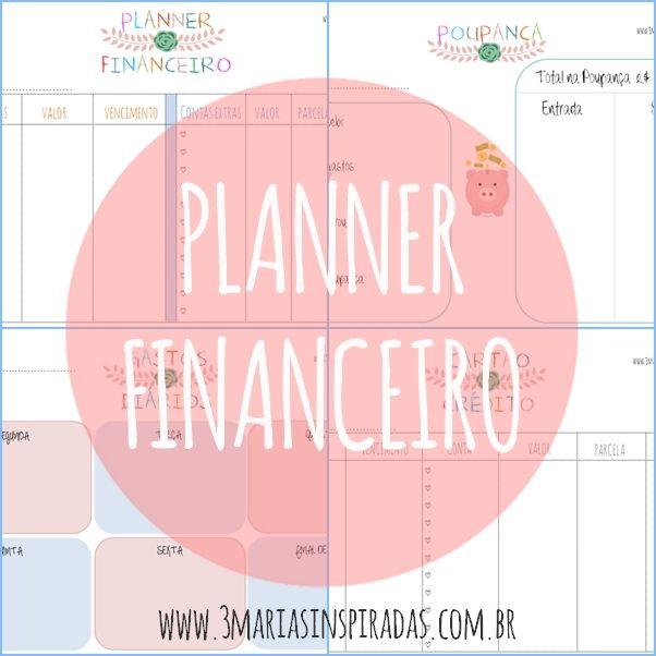 3 MARIAS INSPIRADAS: Para baixar e imprimir - Planner Financeiro
