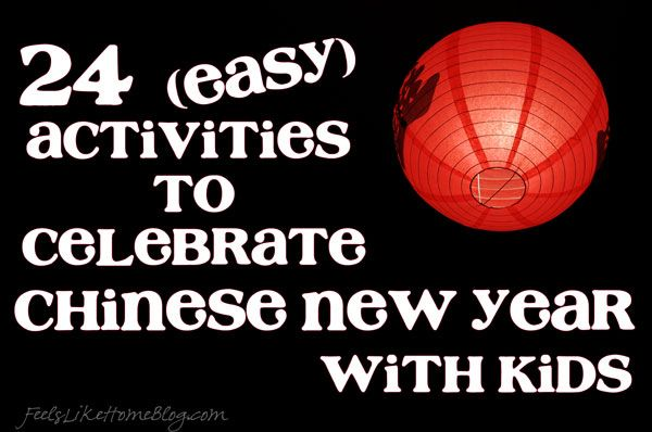 "24 Chinese New Year Activities for Kids on http://www.feelslikehomeblog.com - links to printables for ""good luck"" & ""new year"""