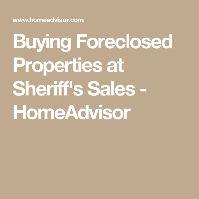 Buying Foreclosed Properties at Sheriff's Sales - HomeAdvisor