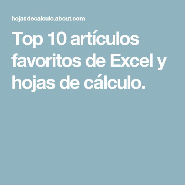 Top 10 artículos favoritos de Excel y hojas de cálculo.