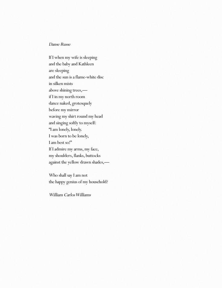 danse russe william carlos william William carlos williams (rutherford, 17 settembre 1883 – rutherford, 4 marzo 1963) è stato un poeta, scrittore e medico statunitense.
