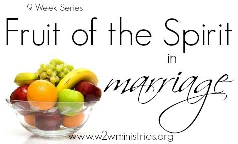 Woman to Woman: Marriage Fruits of the Spirit: KINDNESS