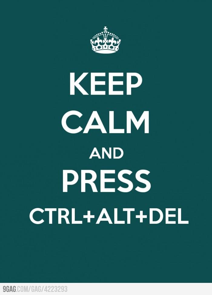 Ctrl+Alt+Del.
