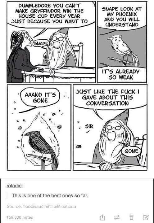 And then Snape snapped.