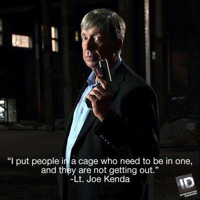1000 images about lt joe kenda on pinterest hunters investigation