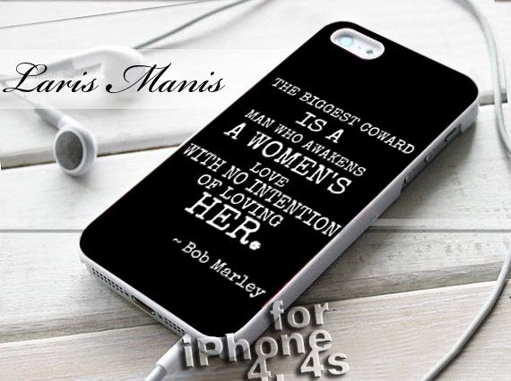 #the #biggest #coward #quotes #bob #marley #iPhone4Case #iPhone5Case #SamsungGalaxyS3Case #SamsungGalaxyS4Case #CellPhone #Accessories #Custom #Gift #HardPlastic #HardCase #Case #Protector #Cover #Apple #Samsung #Logo #Rubber #Cases #CoverCase
