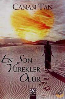 Canan Tan ' En Son Yürekler Ölür ' ePub ebook PDF ekitap indir   e-Babil Kütüphanesi
