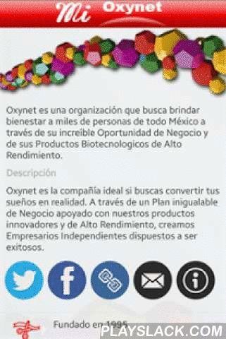 Mi Oxynet  Android App - playslack.com , ¡La App que todos los Empresarios Independientes de Oxynet estaban esperando! Desde Mi Oxynet podrás presentar la Gran Oportunidad de Negocio, consultar tu Oficina Virtual, hacer pedidos desde tu Carrito de Compras, inscribir Empresarios a tu red de mercadeo, consultar eventos y mucho más