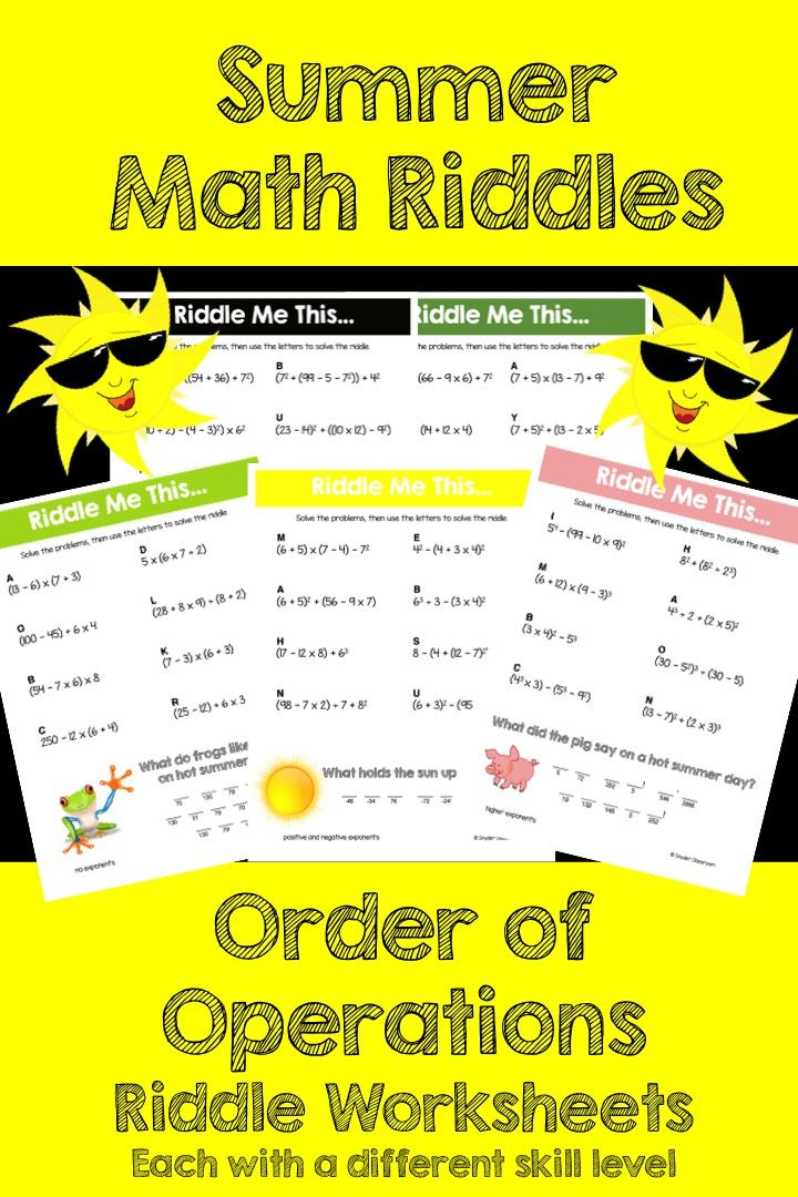 Make Order of Operations FUN this Summer! This activity is full of computation practice. The students also have a goal of solving a riddle at the end. It is a great way to combine fun and learning! The Pack includes 5 different riddle worksheets at varying levels.