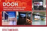 OFERTA ESPECIAL DIGITAL OOH. TEMPORADA SEMANA SANTA 2015:  http://www.efectimedios.com/htm/contenido.php/categoria/OFERTAS/pais/Colombia