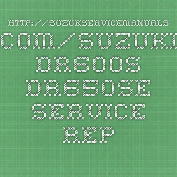 http://suzukservicemanuals.com/suzuki-dr600s-dr650se-service-repair-manuals/