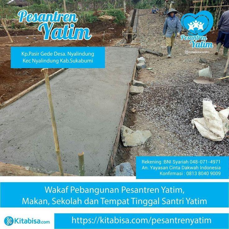 Alhamdulillah Jalan Menuju Pesantren Sedang dalam Proses Penyelesaian.. Semoga Allah Mudahkan.. Aamiin .  Ini adalah Laporan Kami Kepada Donatur Semuanya.. . Mari Berinvestasi untuk kehidupan akherat kita dan memberikan kontribusi untuk #Indonesia Lebih Baik .  Donasi Bisa  Melalui Rekening BNI Syariah a.n Yayasan @CintaDakwahID  048-071-4971  Informasi Lebih Lengkap Hub. kami di 081380409009 .  Follow Ya Sahabat @PesantrenYatim  @PesantrenYatim  @PesantrenYatim  .  Bantu Sebarkan Ya Sahabat…