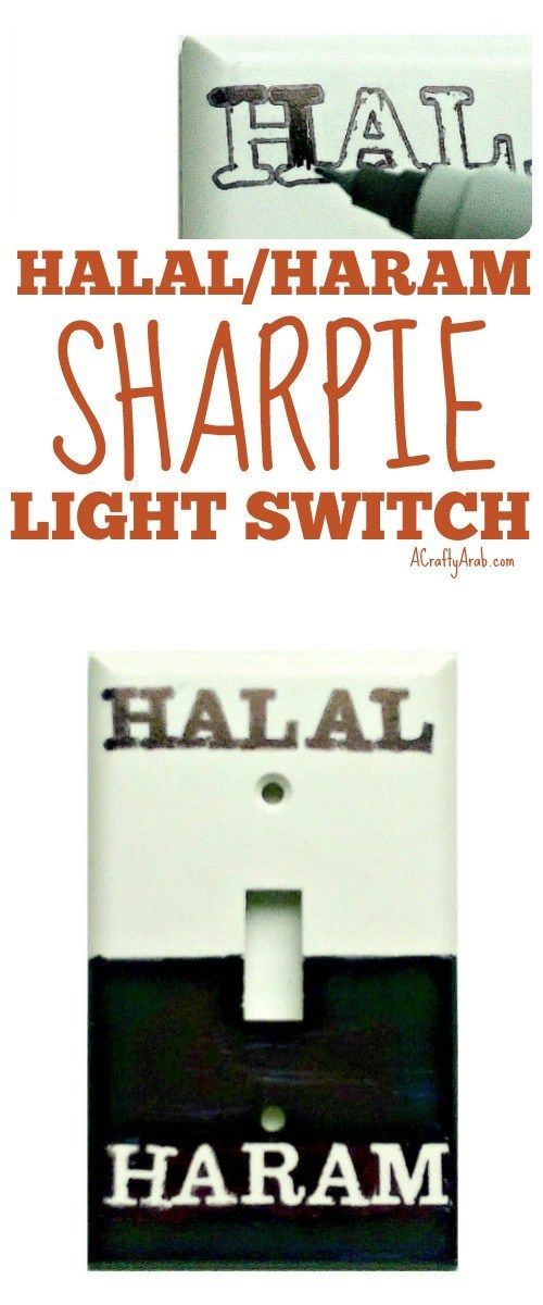 A Crafty Arab: Halal/Haram Sharpie Light Switch {Tutorial}. Halal and haram are two Arabic words that mean opposing things. Things that are halal are permissible, while haram means forbidden. These Arabic words, particularly with respect to dietary rules, are found in the Islamic text, the Quran and parallel the Old Testament categories of clean and unclean in Christianity. My teen was has been redesigning …