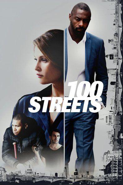 100 Streets (2016) Regarder 100 Streets (2016) en ligne VF et VOSTFR. Synopsis: Quatre personnes, quatre histoires extraordinaires. Tous vivaient à Londres, à quelque...
