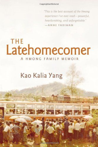 n search of a place to call home, thousands of Hmong families made the journey from the war-torn jungles of Laos to the overcrowded refugee camps of Thailand and onward to America. But lacking a written language of their own, the Hmong experience has been primarily recorded by others. Driven to tell her family's story after her grandmother's death, The Latehomecomer is Kao Kalia Yang's tribute to the remarkable woman whose spirit held them all together.