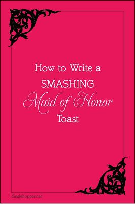 How to Write a Maid of of Honor Toast from dinglehopper.net