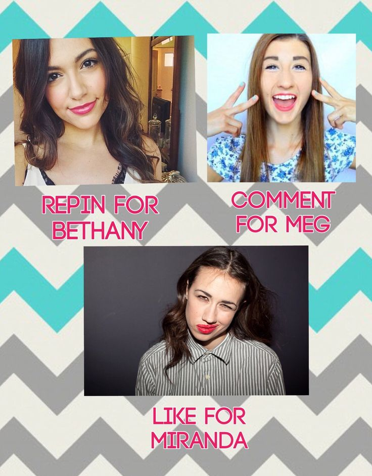 Bethany and Miranda and Meg toats luv all of them u should check them out