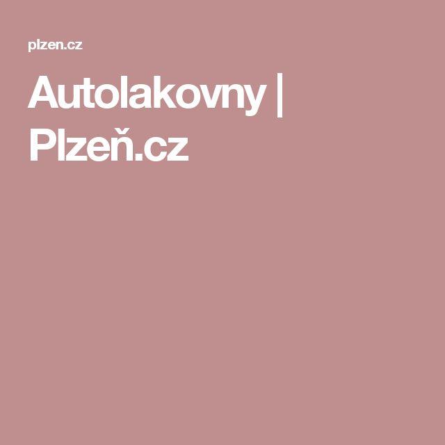 Autolakovny   Plzeň.cz