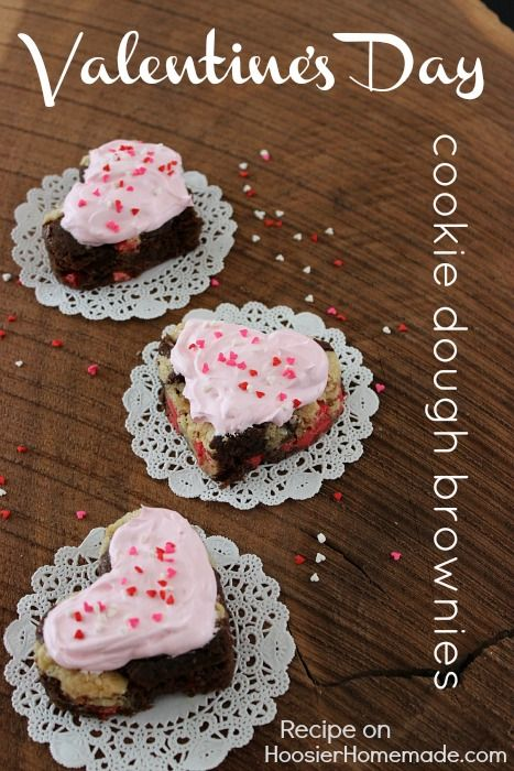 Cookie Dough BrowniesCookies Dough, Valentine Cookies, Minute Valentine'S, Valentine Day Gift, Diy Valentine'S Day, Food, Cookie Dough Brownies, Valentines Day Treats, Diy Valentine Day