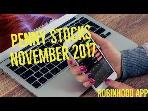 Penny Stocks to Watch for November 2017 - Robinhood App - http://www.pennystockegghead.onl/uncategorized/penny-stocks-to-watch-for-november-2017-robinhood-app/