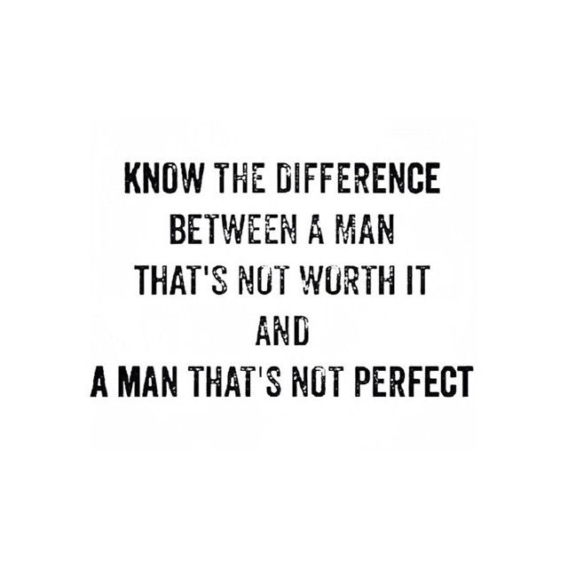 """Nobody is perfect. You're never gonna find """"the perfect man."""" But you will find…"""