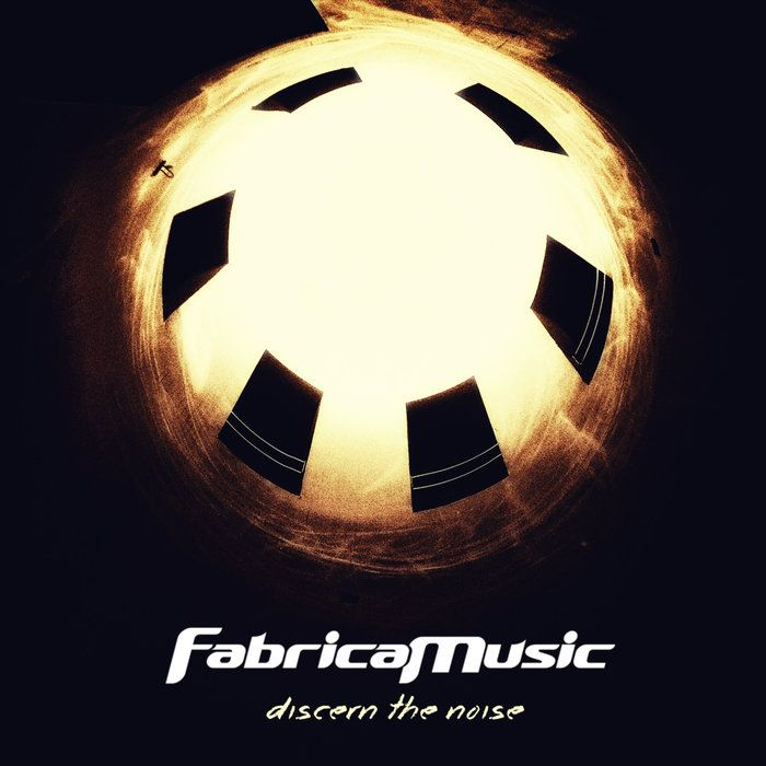 "Check out ""discern the noise"" by fabricamusic  http://fabricamusic.bandcamp.com/album/discern-the-noise  www.fabricamusic.com"