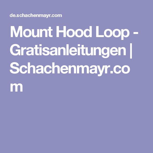 Mount Hood Loop - Gratisanleitungen   Schachenmayr.com