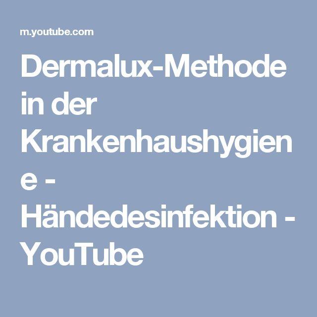 Dermalux-Methode in der Krankenhaushygiene - Händedesinfektion - YouTube