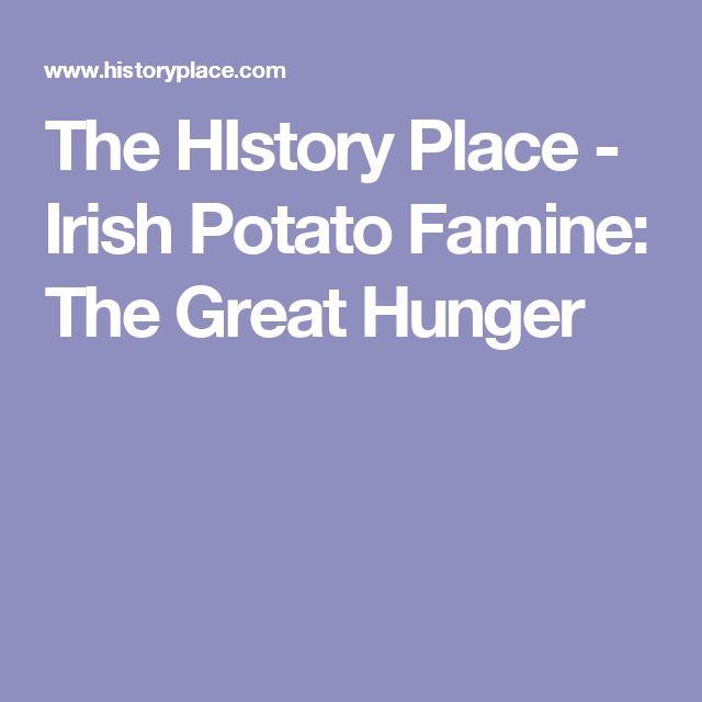 The HIstory Place - Irish Potato Famine: The Great Hunger
