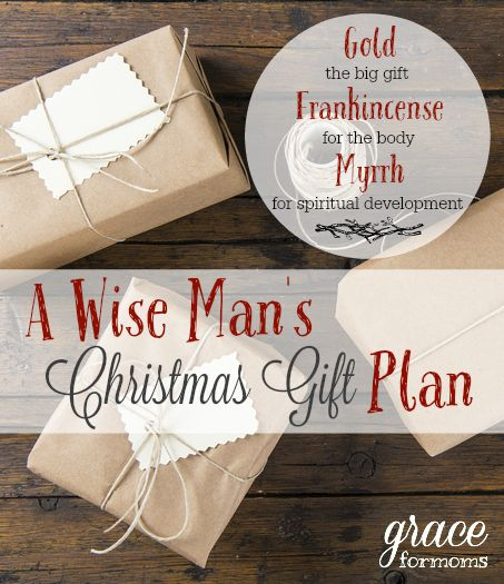 A Wise Man's Christmas Gift Plan. 3 gifts. So simple. So meaningful. . .and it opens the door of conversation with kids about the true meaning of Christmas!