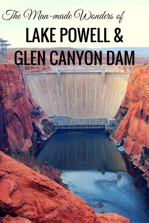 Seeing the Man-made Wonders of Lake Powell and Glen Canyon Dam - The World Is A Book