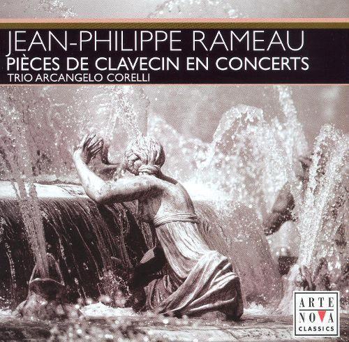 Jean-Philippe Rameau: Pièces de Clavecin en Concerts [CD]