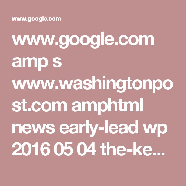 www.google.com amp s www.washingtonpost.com amphtml news early-lead wp 2016 05 04 the-kentucky-derby-means-mint-juleps-heres-how-to-make-one