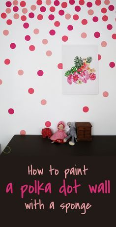 Use a kitchen sponge to paint a polka dot wall - DIY polka dot - wallpaper - Ohoh blog