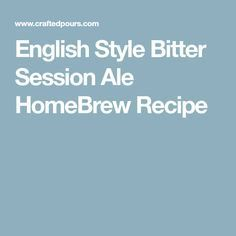 English Style Bitter Session Ale HomeBrew Recipe