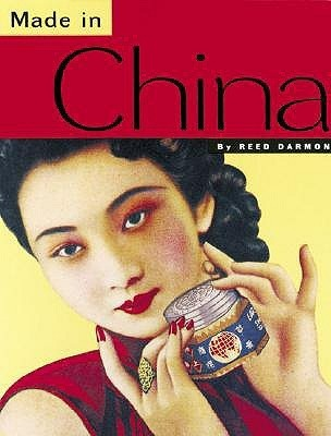 """Reed Darmon """"Made in China"""" wyd. Chronicle Books, 2004 (ENG)"""