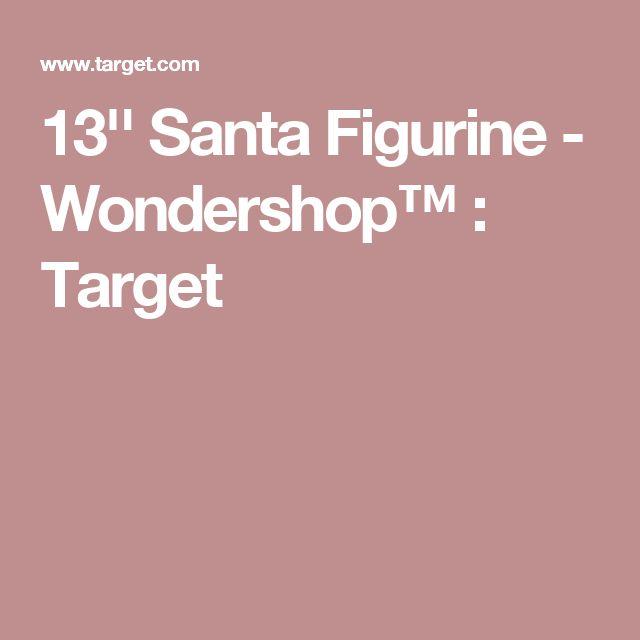 13'' Santa Figurine - Wondershop™ : Target