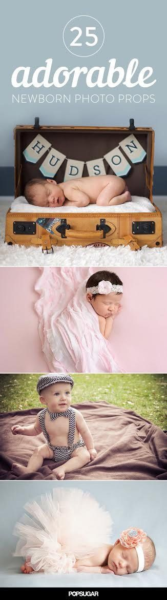 25 Ways to Make Your Newborn's Photo Shoot Over-the-Top Adorable