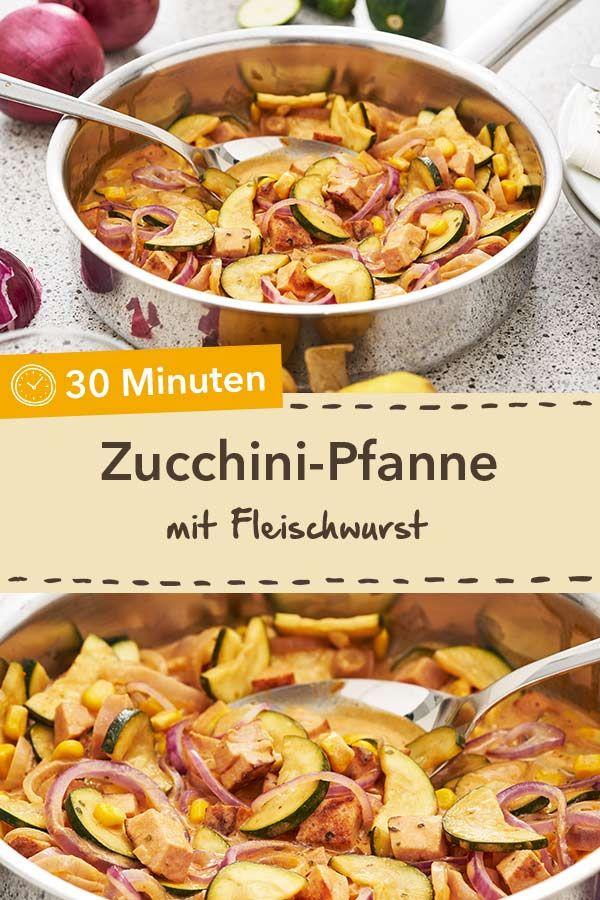 Zucchini-Fleischwurst-Pfanne | Recipe in 2019 | Rezepte für schnelle ...