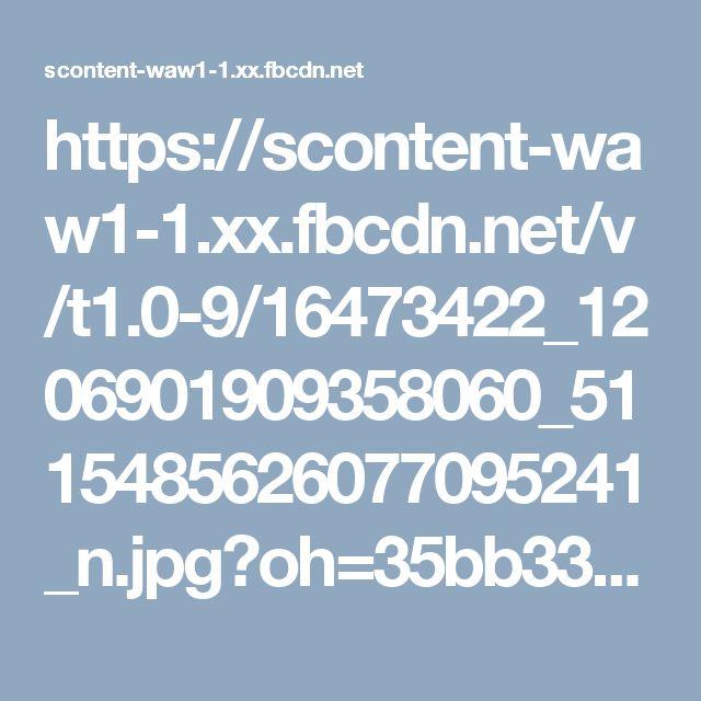 https://scontent-waw1-1.xx.fbcdn.net/v/t1.0-9/16473422_1206901909358060_5115485626077095241_n.jpg?oh=35bb33c49fb1df703eedf48a80d5ba80&oe=59444948