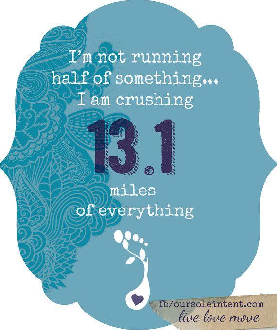 half crazy inspiration half marathon running quotes