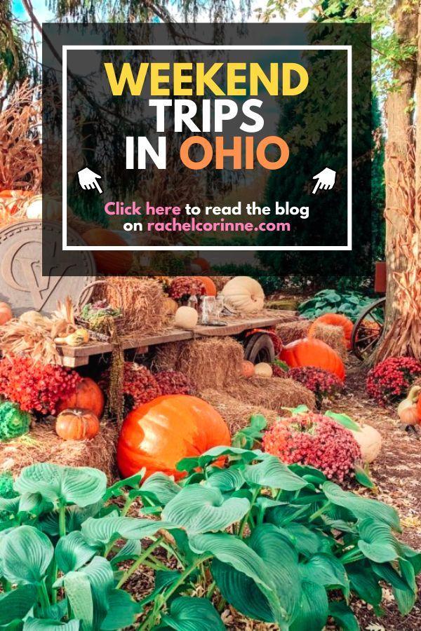 Weekend Trips In Ohio In 2020 Ohio Weekend Getaways Weekend Getaways Ohio Travel