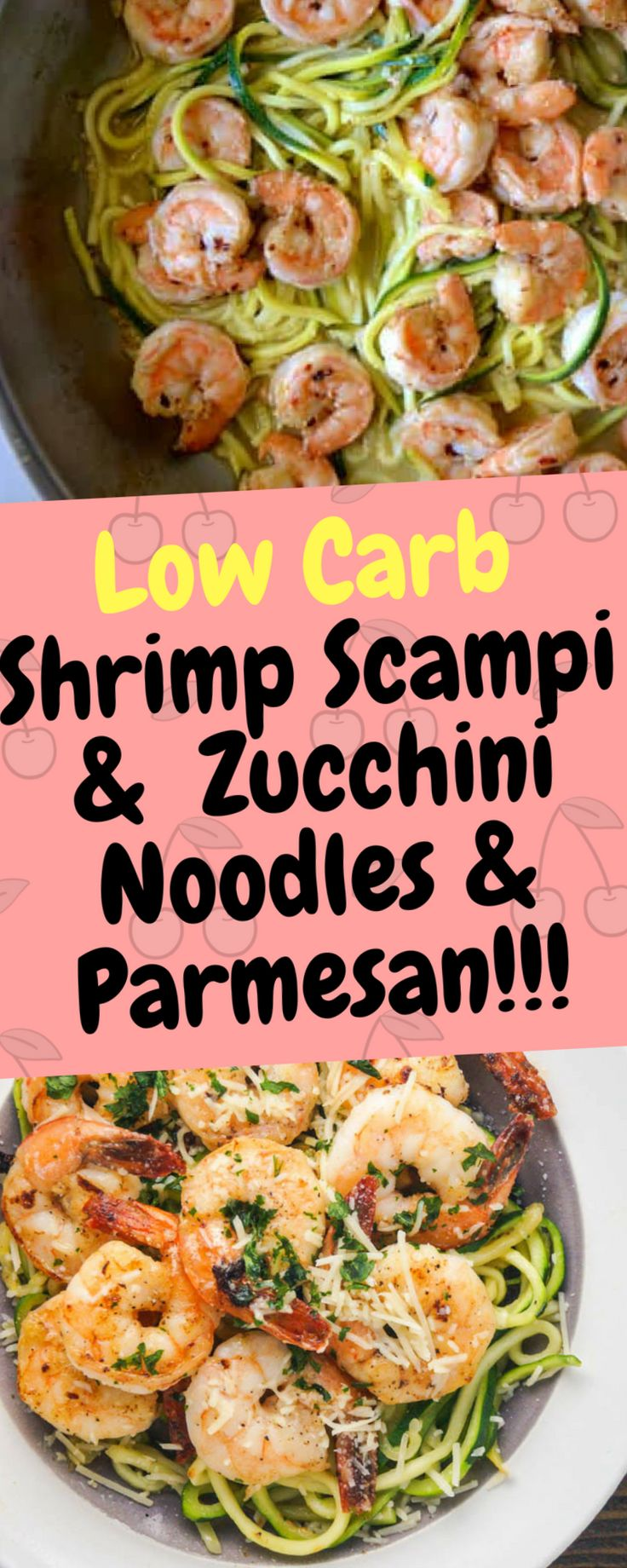 Low Carb Shrimp Scampi & Zucchini Noodles & Parmesan – 10Recipes10